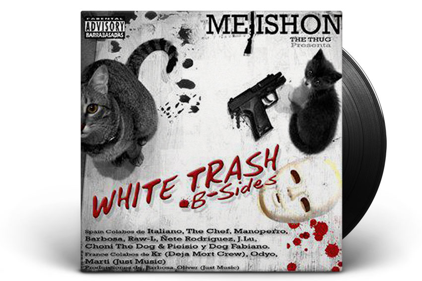 mejishon the thig white trash B Sides